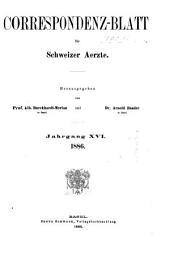 Jahrgang des Correspondenz-blattes für Schweizer Aerzte: Volume16