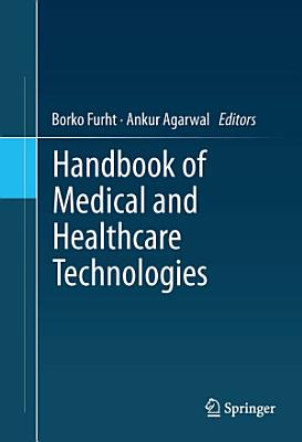 Handbook of Medical and Healthcare Technologies