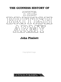 The Guinness History of the British Army PDF