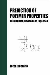 Prediction of Polymer Properties: Edition 3