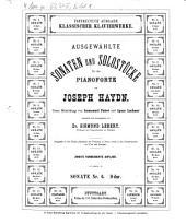 Ausgewählte Sonaten und Solostücke für das Pianoforte: Sonate Nr. 6, D-Dur, Volume 6