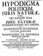 Hypodigma politicum juris naturae ...