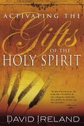 Activating The Gifts Of The Holy Spirit Book PDF