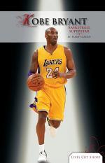 Kobe Bryant: Basketball Superstar