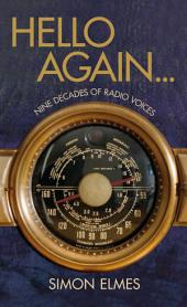 Hello Again: Nine decades of radio voices