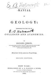 Manual of Geology: Designed for the Use of Colleges and Academies