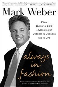Always In Fashion From Clerk To Ceo Lessons For Success In Business And In Life