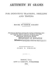 Arithmetic by Grades for Inductive Teaching, Drilling and Testing: Book 8