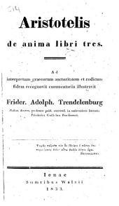 Aristotelis de anima libri tres: Volume 2
