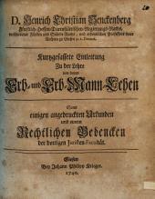 Kurtzgefaßte Einleitung zu der Lehre von denen Erb- und ErbMann-Lehen