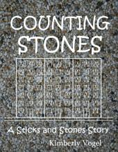 Counting Stones: A Sticks and Stones Story: Number Eight