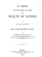 An Inquiry Into the Nature and Causes of the Wealth of Nations ...