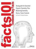 Studyguide for Essential Organic Chemistry Plus Masteringchemistry by Bruice  Paula Yurkanis  ISBN 9780133867213