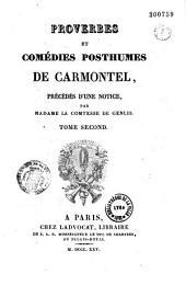 """Proverbes et comédies posthumes de Carmontel (""""sic""""), précédés d'une notice par Madame la comtesse de Genlis"""