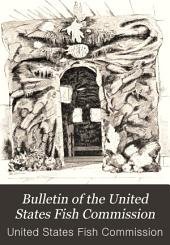 Bulletin of the United States Fish Commission: Volume 10