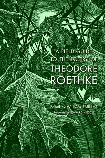 A Field Guide to the Poetry of Theodore Roethke PDF