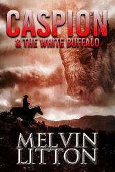 Caspion The White Buffalo Book PDF