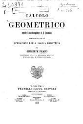 Calcolo geometrico secondo l'Ausdehnungslehre di H. Grassmann: preceduto dalla operazioni della logica deduttiva