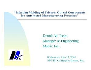 Injection Molding of Polymer Optical Components for Automated Manufacturing Processes PDF