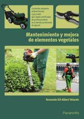MANTENIMIENTO Y MEJORA DE ELEMENTOS VEGETALES