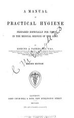 A manual of practical hygiene  for use in the medical service of the army PDF