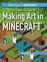 The Unofficial Guide to Making Art in Minecraft   PDF