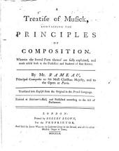 A Treatise of Musick: Containing the Principles of Composition. Wherein the Several Parts Thereof are Fully Explained, and Made Useful Both to the Professors and Students of that Science, Book 3