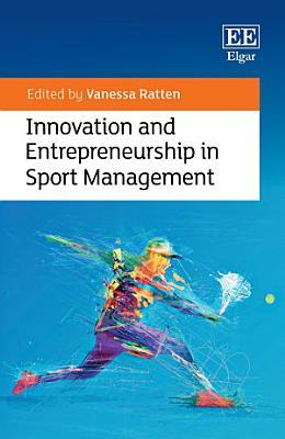 Innovation and Entrepreneurship in Sport Management