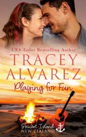 Playing For Fun: (Due South Book 6: A New Zealand Friends to Lovers Romance)