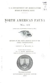 Revision of the North American Bats of the Family Vespertilionidæ: Issues 13-21