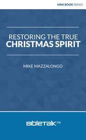 Restoring the True Christmas Spirit