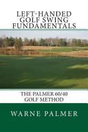 Left-Handed Golf Swing Fundamentals