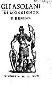 Gli Ansolani Di Monsignor P. Bembo