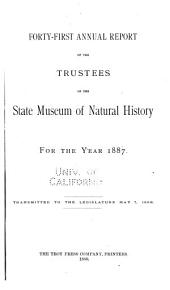 Annual Report of the Trustees of the State Museum of Natural History for the Year ...: Volume 41