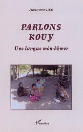 Parlons Kouy: Une langue môn-khmer