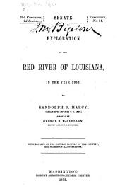 Exploration of the Red River of Louisiana: in the year 1852, Volume 1