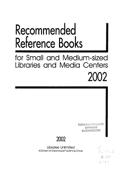 Recommended Reference Books for Small and Medium sized Libraries and Media Centers  2002 PDF
