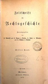 Zeitschrift für Rechtsgeschichte: Bände 11-12