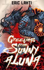 Greetings From Sunny Aluna