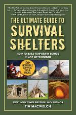 The Ultimate Guide to Survival Shelters