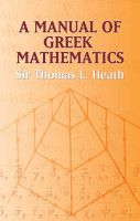 A Manual of Greek Mathematics PDF
