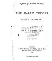 The Early Tudors: Henry VII, Henry VIII