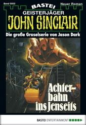 John Sinclair - Folge 0003: Achterbahn ins Jenseits