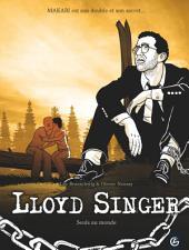 Lloyd Singer - Tome 6 - Seuls au monde
