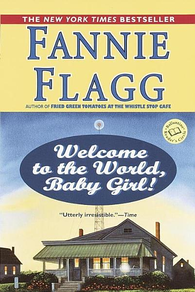 Download Welcome to the World  Baby Girl  Book