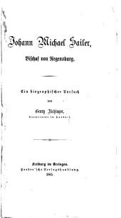 Johann Michael Sailer, Bischof von Regensburg: ein biographischer Versuch