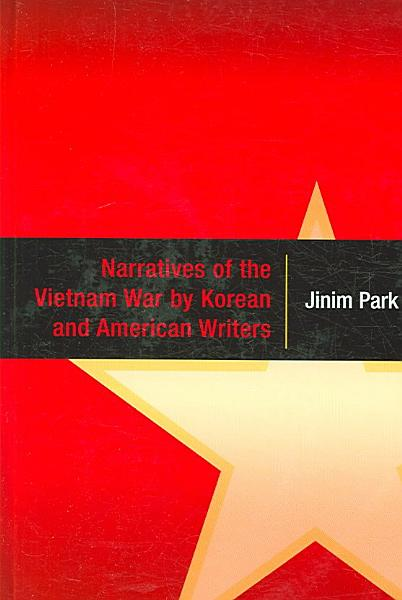 Narratives of the Vietnam War by Korean and American Writers PDF