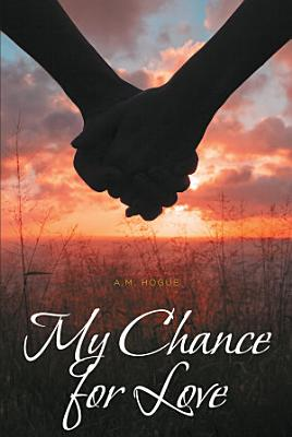 My Chance for Love