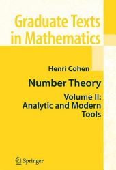 Number Theory: Volume II: Analytic and Modern Tools