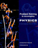 Problem Solving for Kirkpatrick Francis Physics  A Conceptual World View  7th